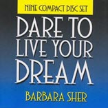 Dare to Live Your Dream by Barbara Sher